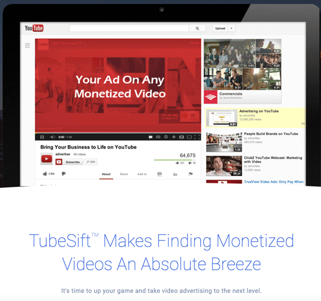 TubeSift automates the difficult part of YouTube advertising by finding the most ideal monetized videos on YouTube for your offer in just seconds.