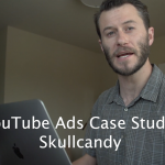 YouTube Ads Case Study: Skullcandy