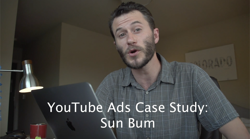 YouTube Ads Case Study: Sun Bum