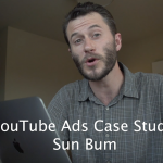 YouTube Ads Case Study: Sun Bum